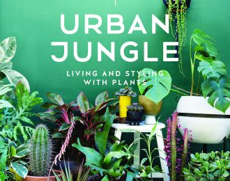 Urban Jungle. Living and Styling with Plants